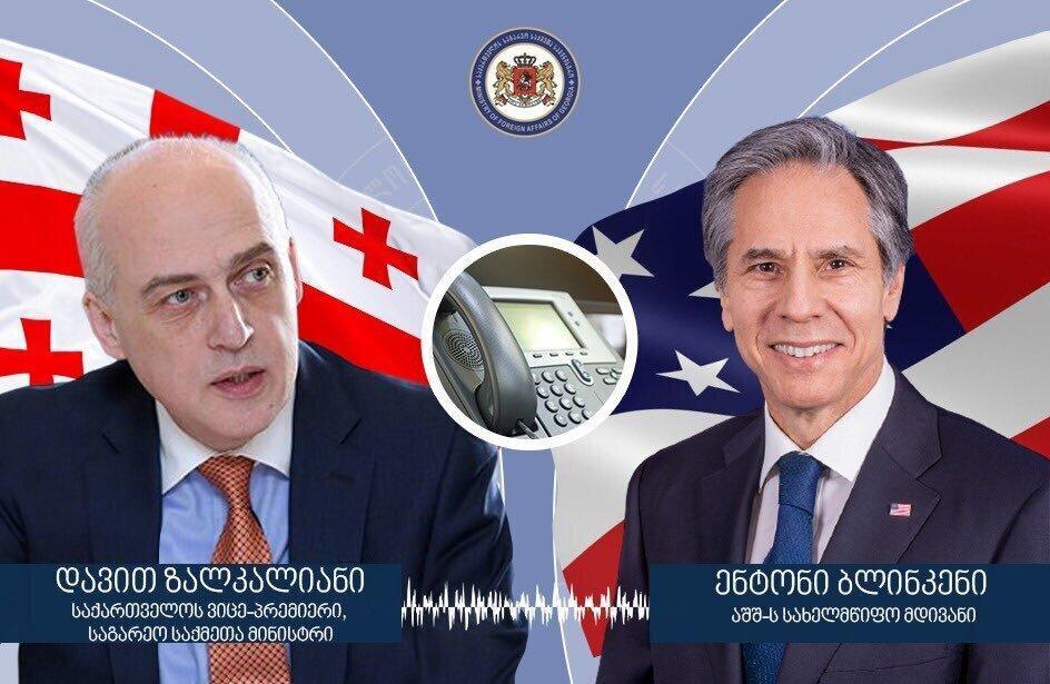 David Zalkaliani spoke with the US Secretary of State Antony Blinken