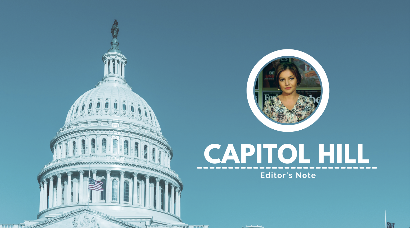 Capitol Hill - Editor's Note