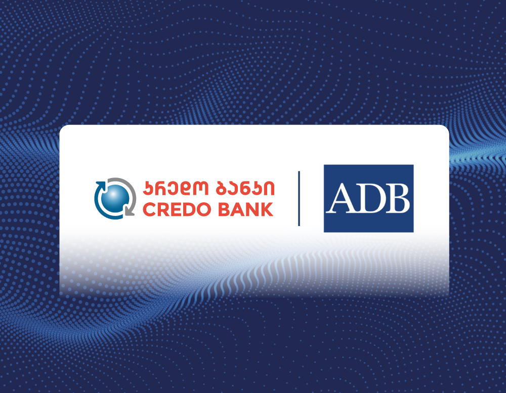Credo Bank and the Asian Development Bank Sign GEL 12.3 Million Loan to Support Agricultural Entrepreneurs in Georgia