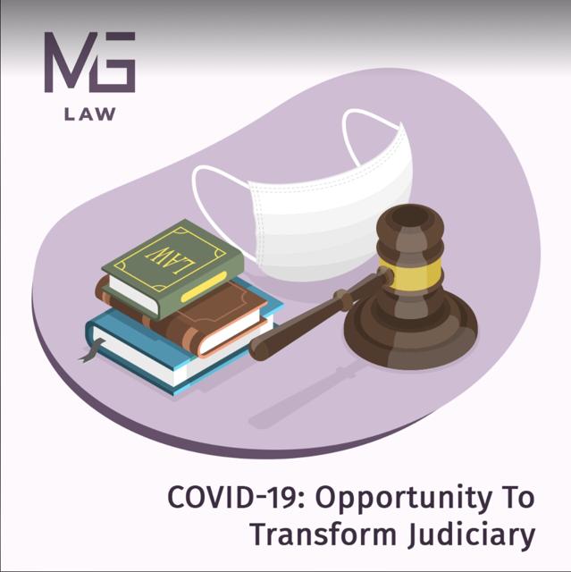 COVID-19: სასამართლო სისტემისა და დავის პროცესების გარდაქმნის უნიკალური შესაძლებლობა