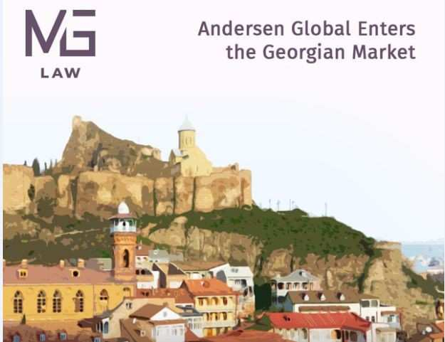 Andersen Global Enters Georgian Market; Adds MG Law Office